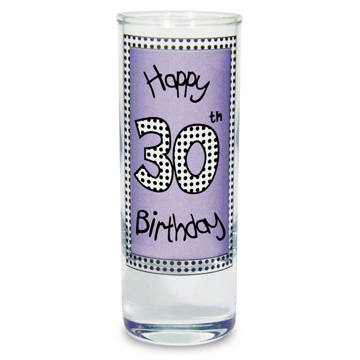 Lilac 30th Happy Birthday Shot Glass - Shane Todd Gifts UK