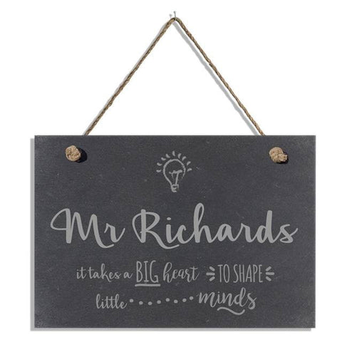 Teachers Shape Little Minds Slate Hanging Sign