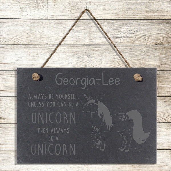 Always Be A Unicorn Slate Sign- A perfect gift for UNICORN lovers!