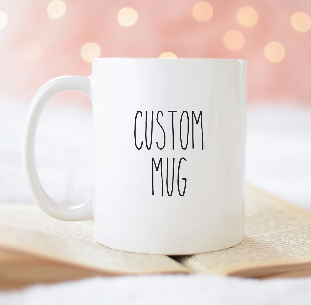 Custom Mugs for Maria