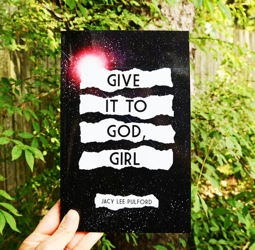 Give It To God, Girl Paperback Book