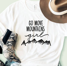 Move Mountains Girl, Comfy Tee