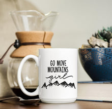 Move Mountains Girl, Coffee Mug