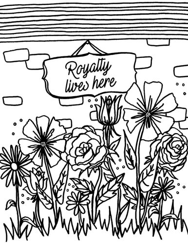 Royalty Lives Here Coloring Page