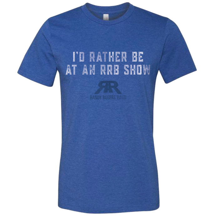 I'D RATHER BE AT AN RRB SHOW T-Shirt