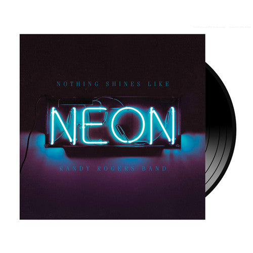 Autographed- Nothing Shines Like Neon Vinyl
