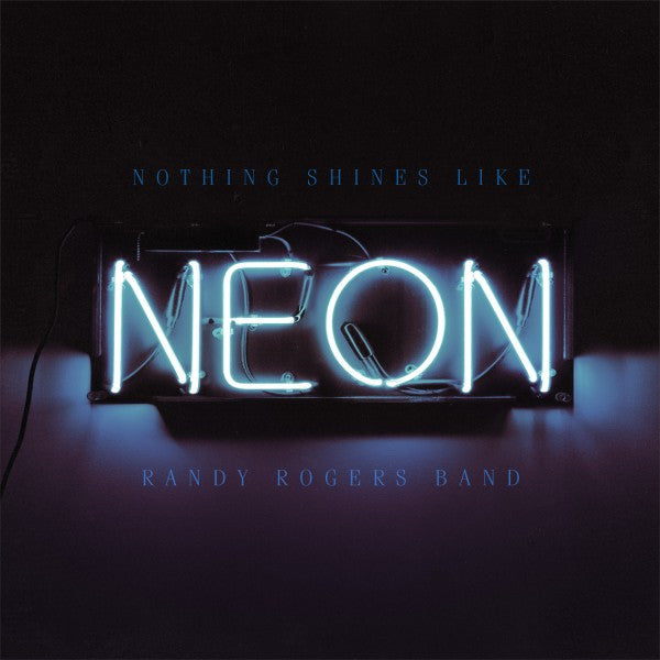 Nothing Shines Like Neon CD