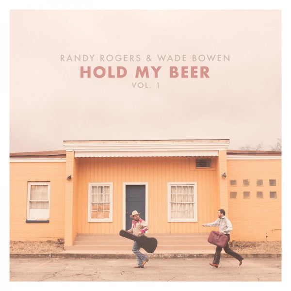 Hold My Beer Vol. 1 CD - Randy Rogers & Wade Bowen