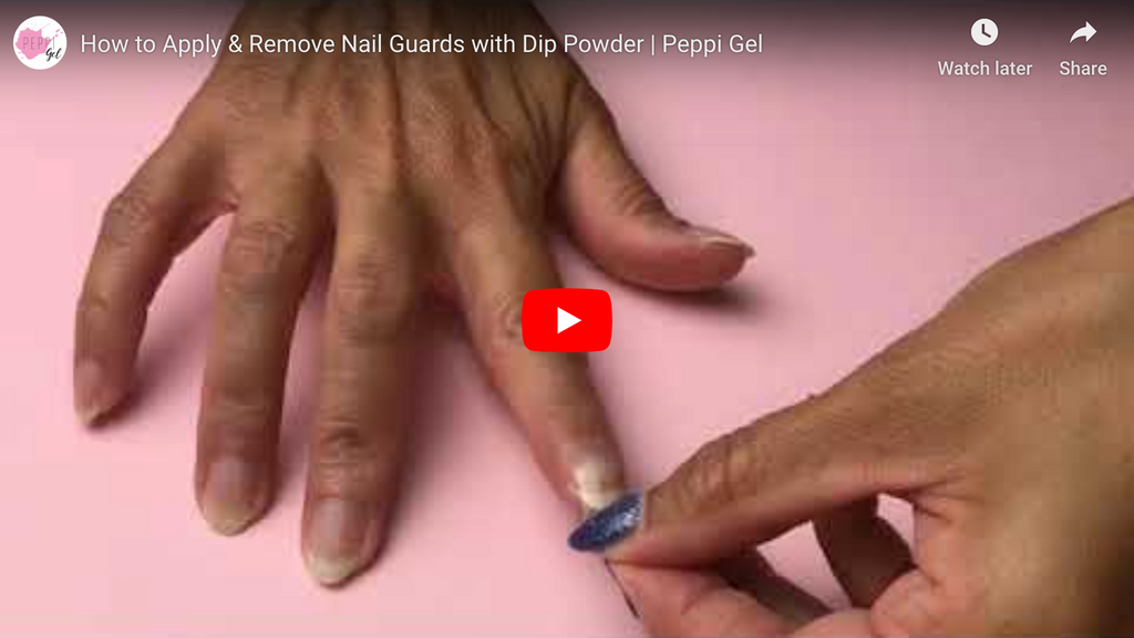 How to Apply & Remove Nail Guards with Dip Powder | Peppi Gel