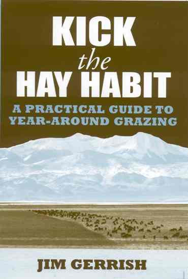 Kick the Hay Habit by Jim Gerrish