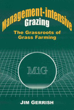 Management-intensive Grazing by Jim Gerrish (Free Shipping)