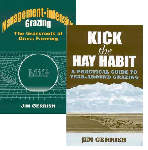 Save $6 when you buy Management-intensive Grazing & Kick the Hay Habit by Jim Gerrish