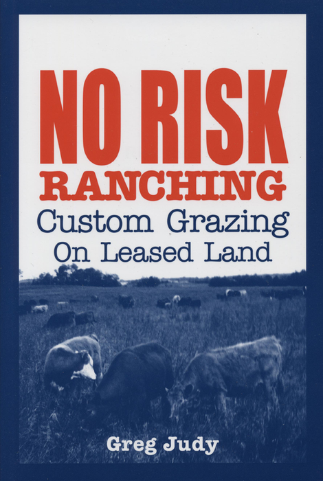 No Risk Ranching by Greg Judy