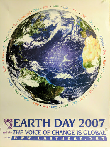 Earth Day 2007 The Voice of Change is Global poster