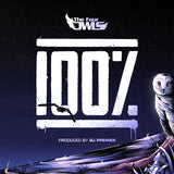 The Four Owls - 100% (PROD. DJ PREMIER) (LIMITED EDITION 12'' PRE ORDER)