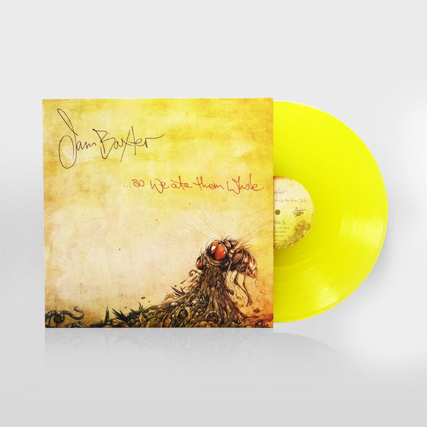 Jam Baxter - ...So We Ate Them Whole (TRANSPARENT YELLOW DOUBLE VINYL)