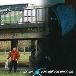 Datkid & Illinformed - Thick Lip / One Way Or Another (Digital Single)