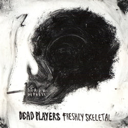 Dead Players - Freshly Skeletal (CD)