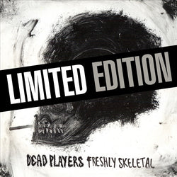 "Dead Players - Freshly Skeletal (LIMITED EDITION 12"" VINYL)"