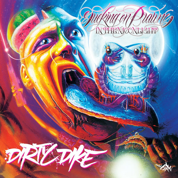 Dirty Dike - Sucking On Prawns In The Moonlight (CD)