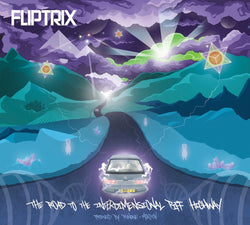 Fliptrix - The Road To The Interdimensional Piff Highway (CD)