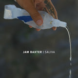 "Jam Baxter - Saliva / Vultures 7"" Single (LIMITED EDITION SIGNED VINYL)"
