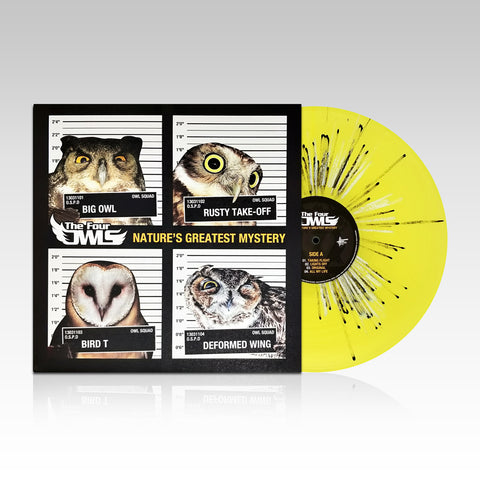 The Four Owls - Nature's Greatest Mystery (YELLOW SPLATTER VINYL)