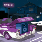 "Pitch 92 - 'Suttin' In The Trunk' / 'Good With Me' (LIMITED EDITION 7"" VINYL)"