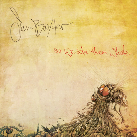 Jam Baxter - ...So We Ate Them Whole (Digital)