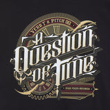 Verb T & Pitch 92 - 'A Question Of Time' T Shirt