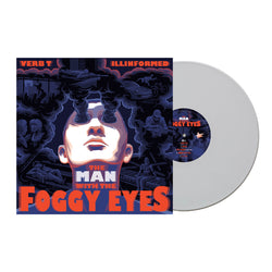 Verb T & Illinformed - The Man With The Foggy Eyes (LIMITED EDITION COLOUR VINYL)