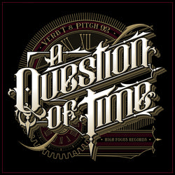 Verb T & Pitch 92 - A Question Of Time (DIGITAL)