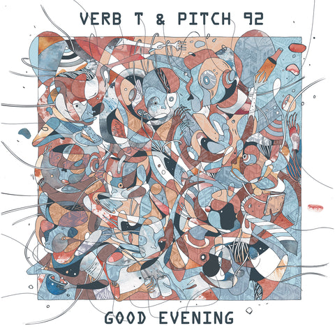 Verb T & Pitch 92 - Good Evening (CD)