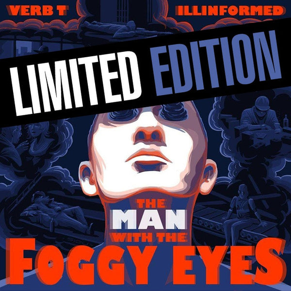 Verb T & Illinformed - The Man With The Foggy Eyes (LIMITED EDITION VINYL)