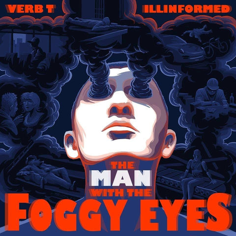 Verb T & Illinformed - The Man With The Foggy Eyes (CD)