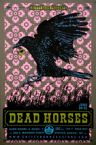 Dead Horses at The Sh*tty Barn 2017