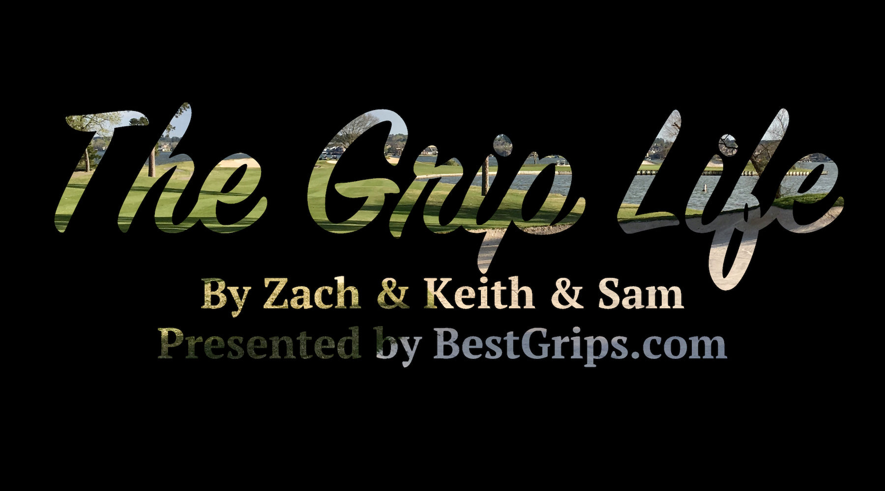 The Grip Life Podcast, Episode 1: What Is The Grip Life?