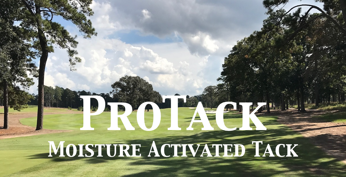 ProTack: Moisture Activated Tack