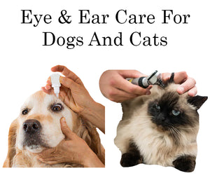 Eye & Ear Care For Dogs And Cats