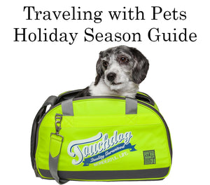 Traveling with Pets: Holiday Season Guide
