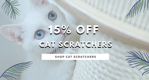 15% OFF Cat Scratchers