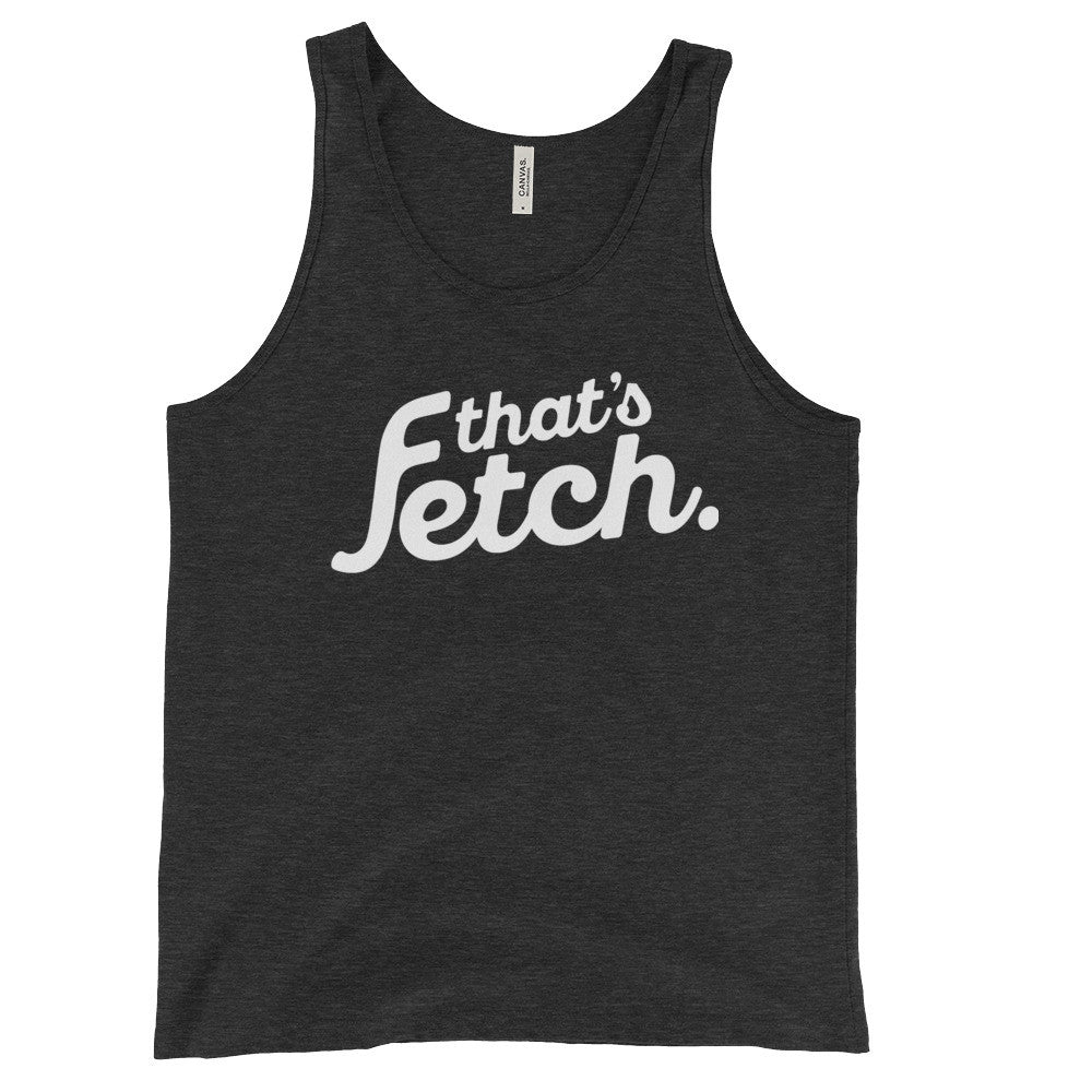 That's Fetch Men's Tank Top (White Text)