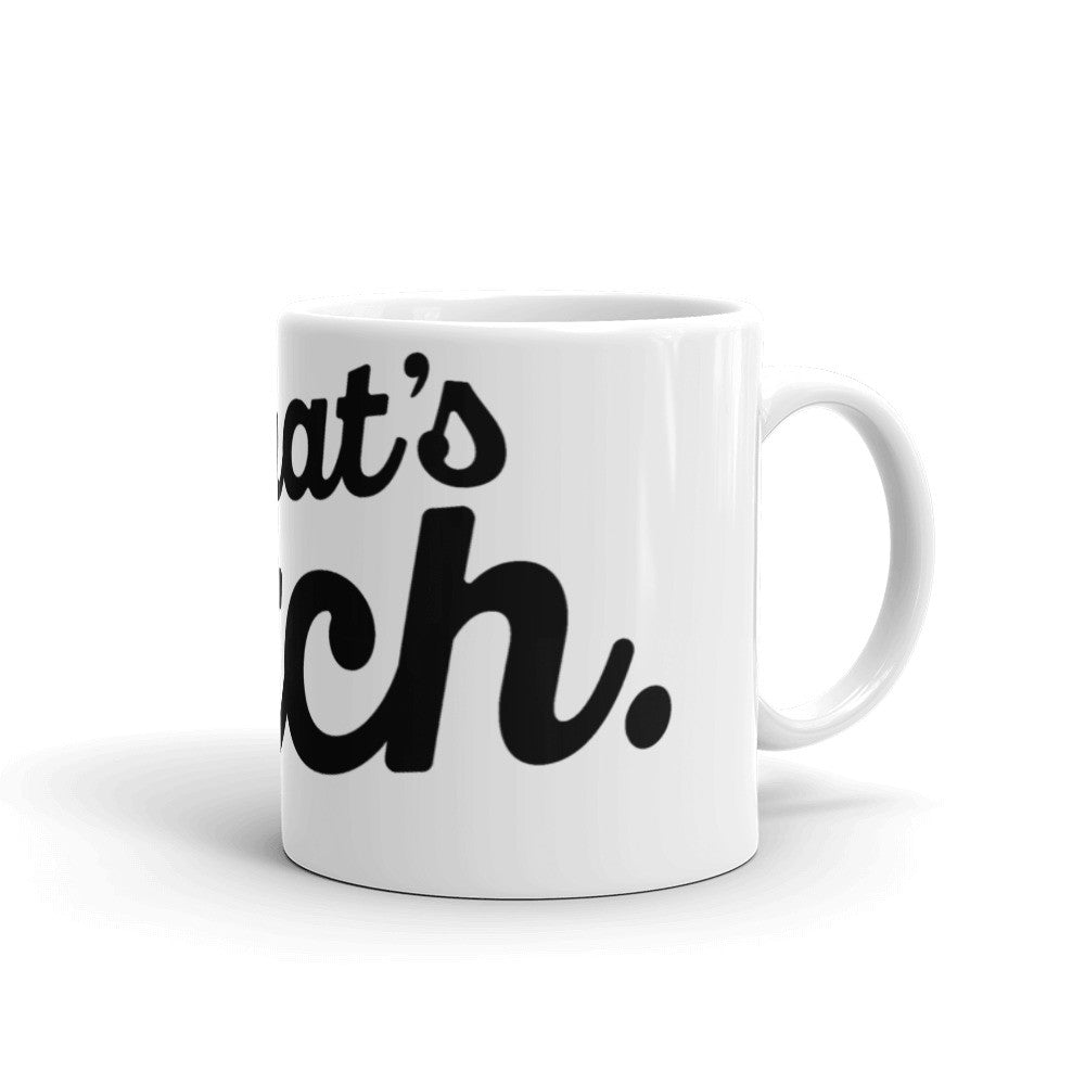 That's Fetch Coffee Mug