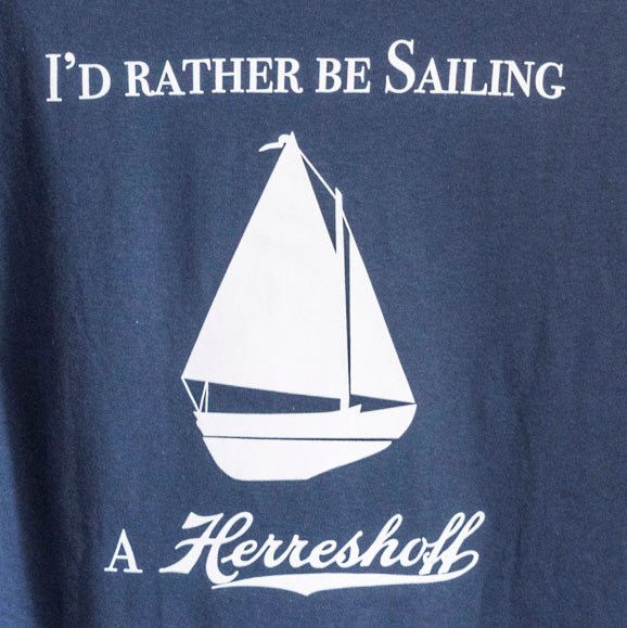I'd Rather Be Sailing a Herreshoff Tee