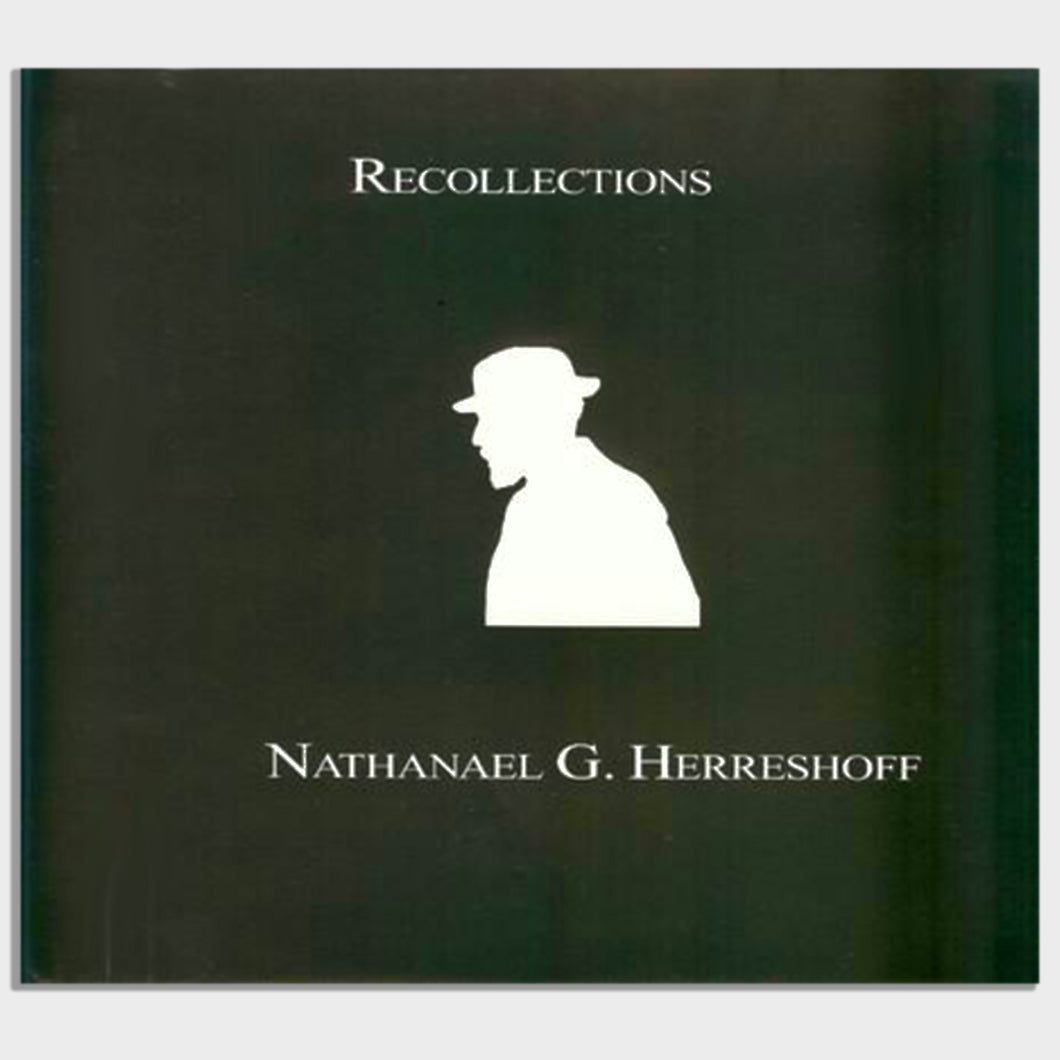 Recollections: and Other Writings by Nathanael G. Herreshoff
