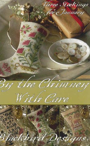 By The Chimney With Care - Blackbird Designs