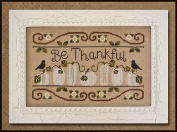 Be Thankful - Country Cottage Needleworks