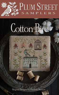 Cotton Bird - Plum Street Samplers