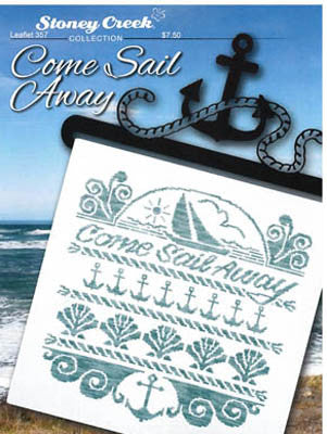 Come Sail Away - Stoney Creek Collection
