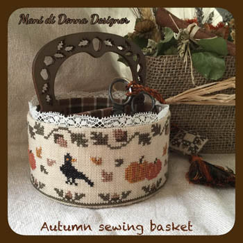 Autumn Sewing Basket - Mani Di Donna
